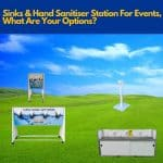 Event Sink & Sanitiser Stations, What Are Your Options?